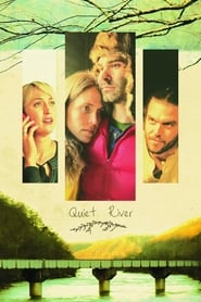 Quiet River : The Movie | Watch Movies Online