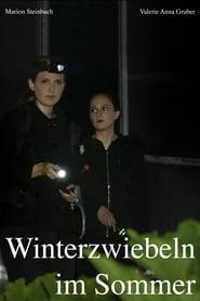 Winterzwiebeln im Sommer (2018) CDA Online Cały Film Zalukaj