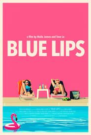 Blue Lips - იხილეთ უფასო ფილმები ონლაინ
