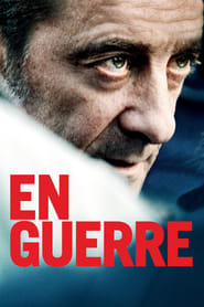 At War / En guerre (2018) Watch Online Free