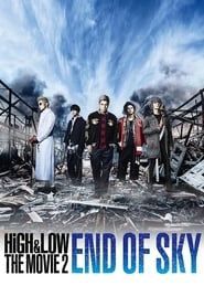 High & Low The Movie 2: End of Sky full movie