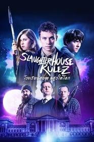 ดูหนัง Slaughterhouse Rulez (2018) โรงเรียนสยอง อสูรใต้โลก