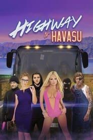 Highway to Havasu (2017) me Titra Shqip
