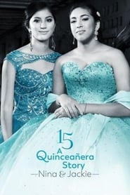 15: A Quinceanera Story: Jackie and Nina (2017) Online Cały Film Lektor PL