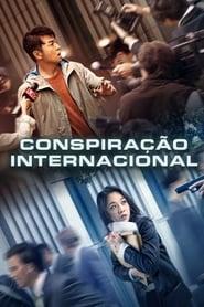Conspiração Internacional – Legendado
