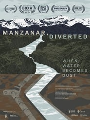 Manzanar, Diverted: When Water Becomes Dust (2021)