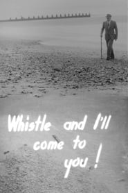 Whistle and I'll Come to You (1956)