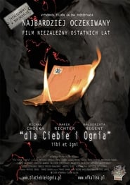 Affiche de Film For You and for Fire