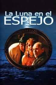 La luna en el espejo (1990)