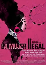 La dona il·legal : The Movie | Watch Movies Online