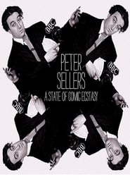 Watch Peter Sellers: A State of Comic Ecstasy (2020) Fmovies