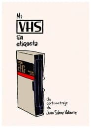 My VHS Without A Label