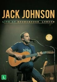 Jack Johnson - Live at Roundhouse London