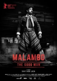 Malambo, The Good Man (2018) DVDrip Latino