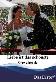فيلم Liebe ist das schönste Geschenk مترجم
