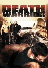 Death Warrior (2009) Hindi Dubbed