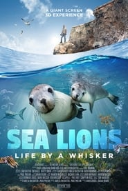 Watch Sea Lions: Life By a Whisker (2020)