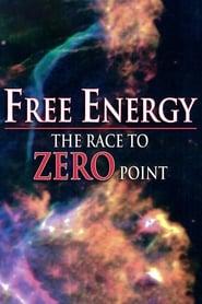 Free Energy - The Race to Zero Point 1997