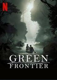 Green Frontier – Frontiera verde (2019)