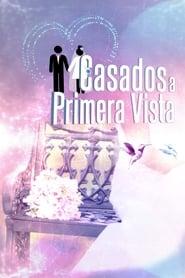 Casados A Primera Vista streaming vf poster