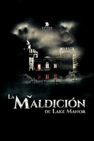 La maldición de Lake Manor 2019