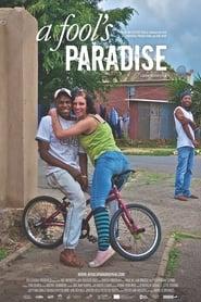 A Fool's Paradise (2019)