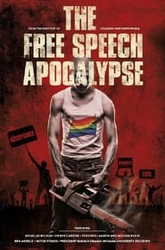 The Free Speech Apocalypse (2015)