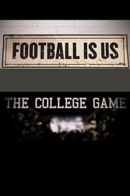 Football Is Us: The College Game 2019