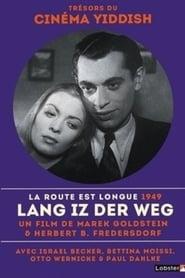 Lang ist der Weg 1949