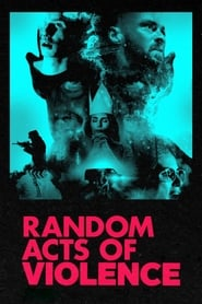 Random Acts of Violence (2019) Hindi Dubbed