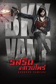 Bangkok Vampire S01 2019 Web Series Hindi Dubbed MX WebRip All Episodes 480p 720p 1080p