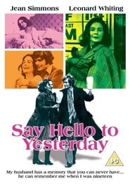 Say Hello to Yesterday (1971)