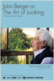 John Berger or The Art of Looking (2016)