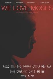 We Love Moses (2016) CDA Online Cały Film Zalukaj