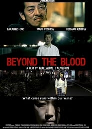 Beyond the Blood (2013)