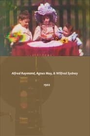 Alfred Raymond, Agnes May, & Wilfred Sydney 1902