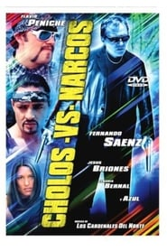 Poster Cholos Contra Narcos 2002