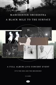 Manchester Orchestra – A Black Mile to the Surface (2021)