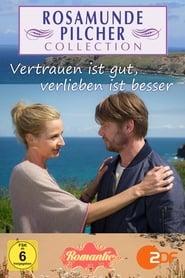 Rosamunde Pilcher: Vertrauen ist gut, verlieben ist besser (2014) Online Lektor PL CDA Zalukaj
