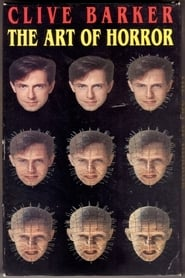 Clive Barker: The Art of Horror