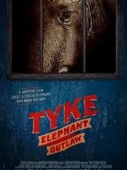 Tyke Elephant Outlaw en cartelera