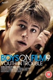 Boys On Film 9: Youth In Trouble 2013