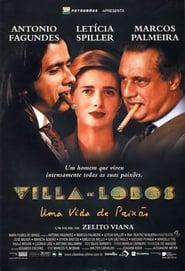 Villa-Lobos, une vie passionnée 2000