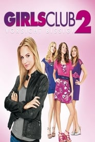 Girls Club 2 – Vorsicht bissig [2011]