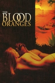 The Blood Oranges (1998)