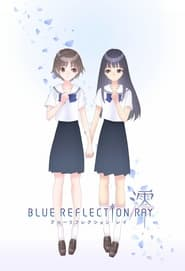 Image BLUE REFLECTION RAY/澪 (VOSTFR)