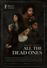 All the Dead Ones : The Movie | Watch Movies Online