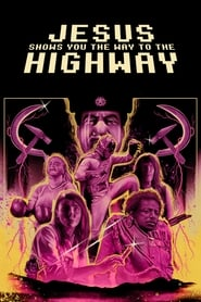 Jesus Shows You the Way to the Highway [2019]
