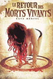 Le retour des morts-vivants 5 : Rave mortel