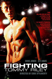 Fighting Tommy Riley (2005)
